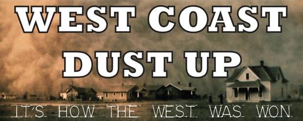 West Coast Dust Up